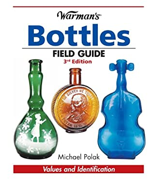 Warman's Bottles Field Guide 9781440212406