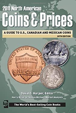 North American Coins & Prices: A Guide to U.S., Canadian and Mexican Coins 9781440212864