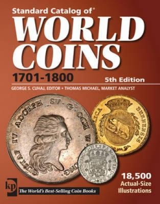 Standard Catalog of World Coins 1701-1800 9781440213649