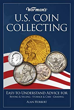 Warman's U.S. Coin Collecting - Herbert, Alan