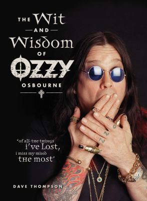 The Wit and Wisdom of Ozzy Osbourne 9781440214004