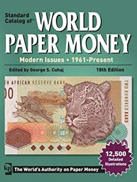 Standard Catalog of World Paper Money: Modern Issues: 1961-Present 9781440229565