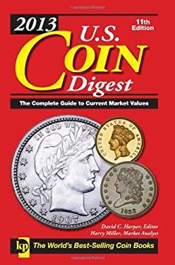 2013 U.S. Coin Digest 9781440229596