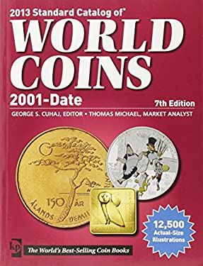 2013 Standard Catalog of World Coins 2001 to Date 9781440229657