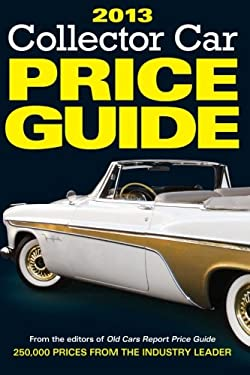 2013 Collector Car Price Guide 9781440230189