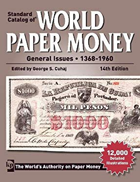Standard Catalog of World Paper Money General Issues - 1368-1960 9781440230905