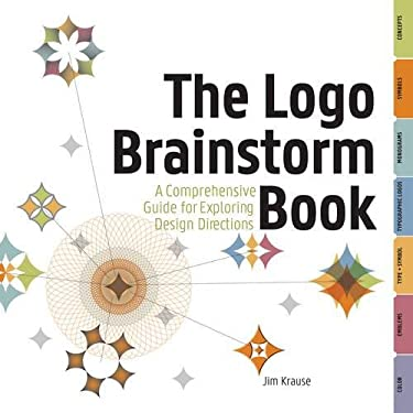 The Logo Brainstorm Book: A Comprehensive Guide for Exploring Design Directions 9781440304316