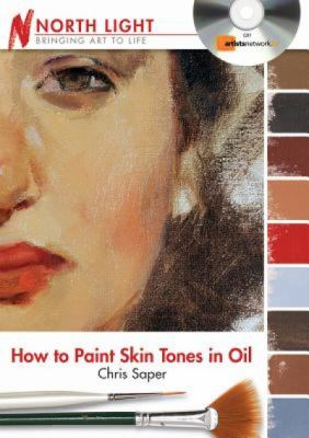 How to Paint Skin Tones in Oil 9781440319297