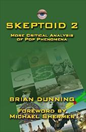 Skeptoid 2 - Dunning, Brian