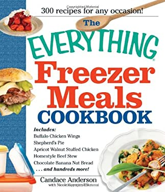 The Everything Freezer Meals Cookbook 9781440506123