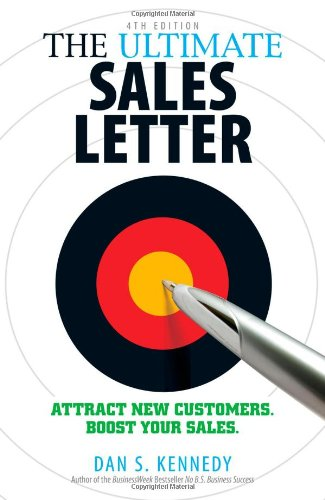 The Ultimate Sales Letter: Attract New Customers. Boost Your Sales. 9781440511417