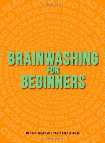 Brainwashing for Beginners 9781440528613