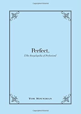 Perfect: The Encyclopedia of Perfection 9781440529856