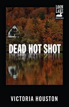 Dead Hot Shot 9781440550898