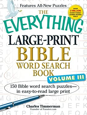 The Everything Large-Print Bible Word Search Book, Volume III: 150 Bible Word Search Puzzles-in Easy-to-Read Large Print