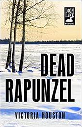 Dead Rapunzel (A Loon Lake Mystery) 22966576