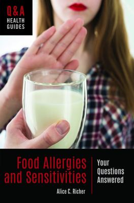 Food Allergies and Sensitivities: Your Questions Answered (Q&A Health Guides)