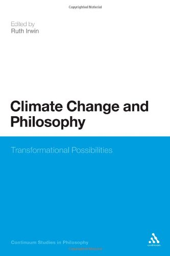 Climate Change and Philosophy: Transformational Possibilities 9781441186867