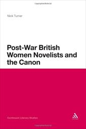 Post-War British Women Novelists and the Canon