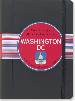 Little Black Book of Washington DC, 2012 Edition 9781441306616