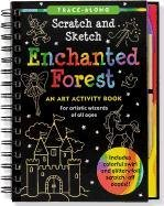 Enchanted Forest Scratch and Sketch: An Art Activity Book for Artistic Wizards of All Ages 9781441307330
