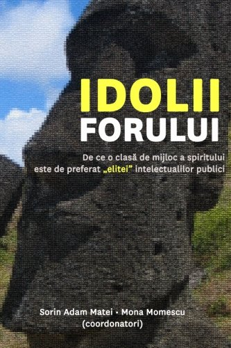 Idolii Forului 9781441439512