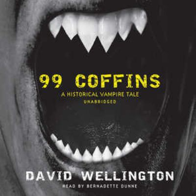 99 Coffins: A Historical Vampire Tale 9781441732354