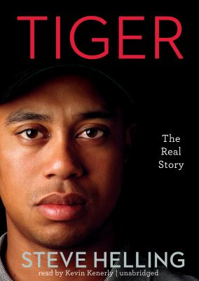 Tiger: The Real Story 9781441752390