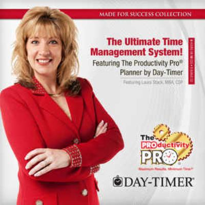 The Ultimate Time Management System!: Featuring the Productivity Pro Planner by Day-Timer [With Bonus CD] 9781441761002