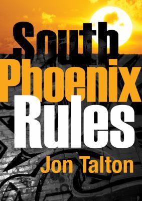 South Phoenix Rules 9781441765000