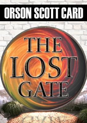 The Lost Gate 9781441771643