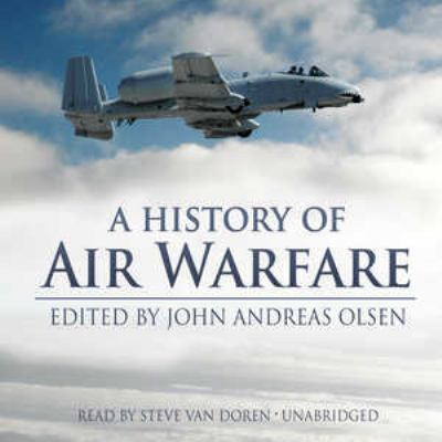 A History of Air Warfare 9781441776563