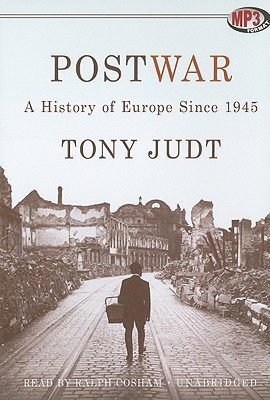 Postwar: A History of Europe Since 1945 9781441778222
