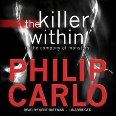 The Killer Within: In the Company of Monsters 9781441778574