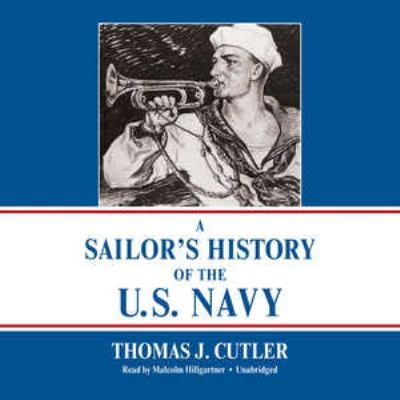 A Sailor's History of the U.S. Navy 9781441778796