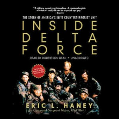 Inside Delta Force: The Story of America's Elite Counterterrorist Unit 9781441782359