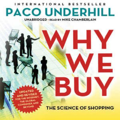 Why We Buy, Updated and Revised Edition: The Science of Shopping 9781441789419