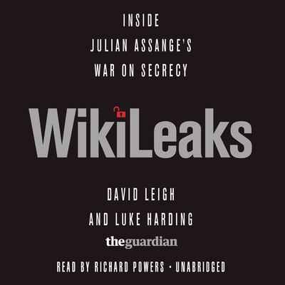 WikiLeaks: Inside Julian Assange's War on Secrecy 9781441793058