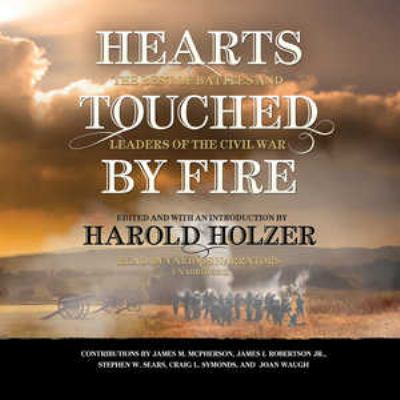 Hearts Touched by Fire: The Best of Battles and Leaders of the Civil War 9781441793126