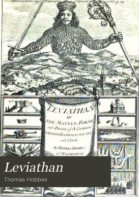 Leviathan: Or the Matter, Form, and Power of a Commonwealth, Ecclesiastical and Civil 9781441794840