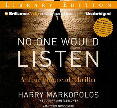No One Would Listen: A True Financial Thriller 9781441870476