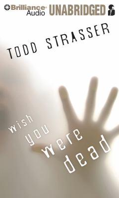 Wish You Were Dead 9781441871817
