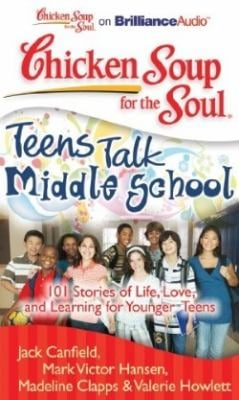 Middle School: 101 Stories of Life, Love, and Learning for Younger Teens 9781441877758