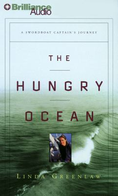 The Hungry Ocean: A Swordboat Captain's Journey 9781441878052