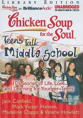 Middle School: 101 Stories of Life, Love, and Learning for Younger Teens 9781441880987