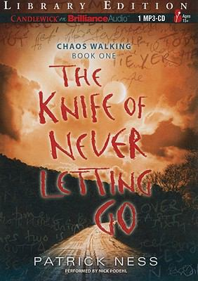 The Knife of Never Letting Go 9781441889027