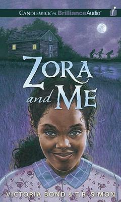 Zora and Me 9781441889584