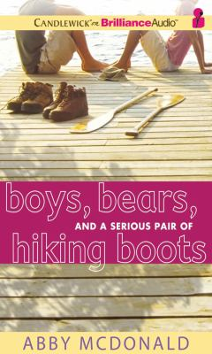 Boys, Bears, and a Serious Pair of Hiking Boots 9781441889782