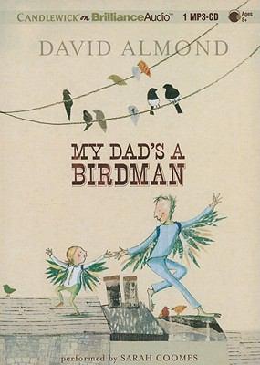 My Dad's a Birdman 9781441890085