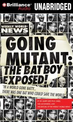 Going Mutant: The Bat Boy Exposed! 9781441890689
